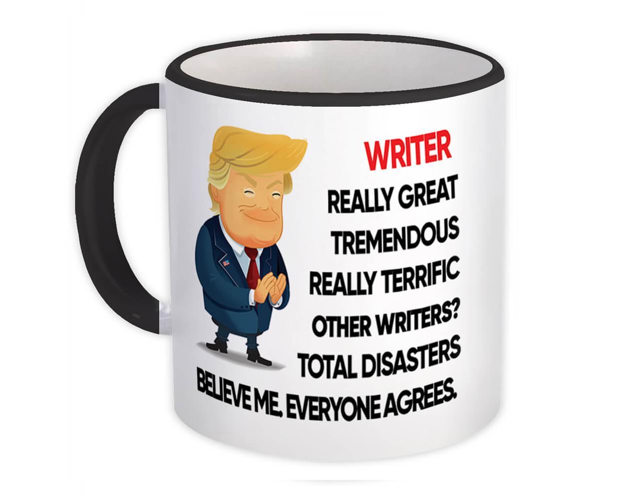 WRITER Funny Trump : Gift Mug Terrific WRITER Birthday Christmas Jobs