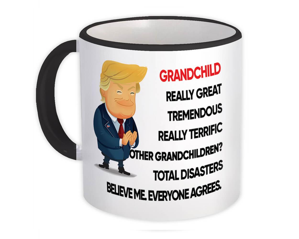 GRANDCHILD Funny Trump : Gift Mug Terrific Christmas Humor Relative Birthday