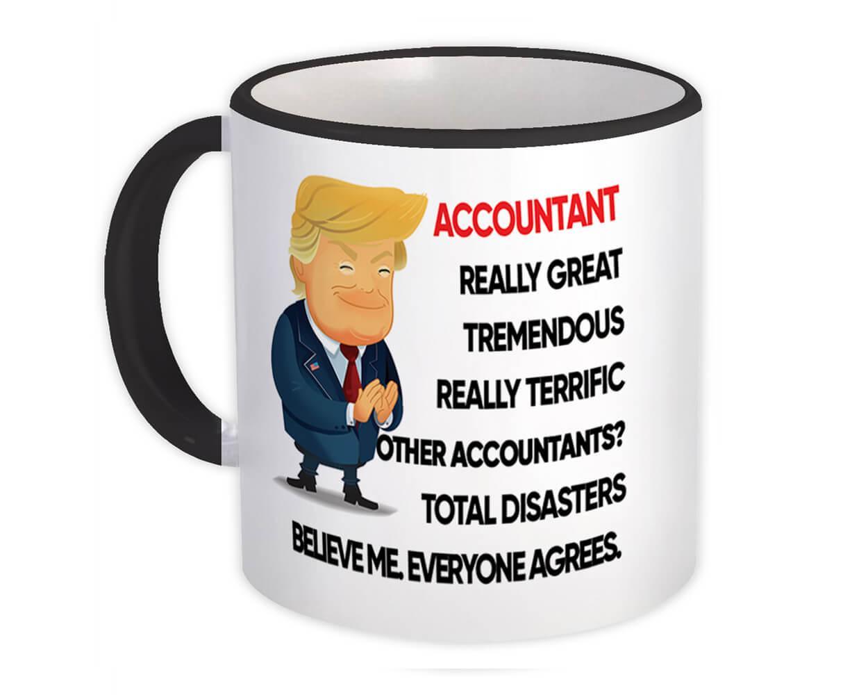 ACCOUNTANT Fun Trump : Gift Mug Terrific Christmas Humor Coworker Office