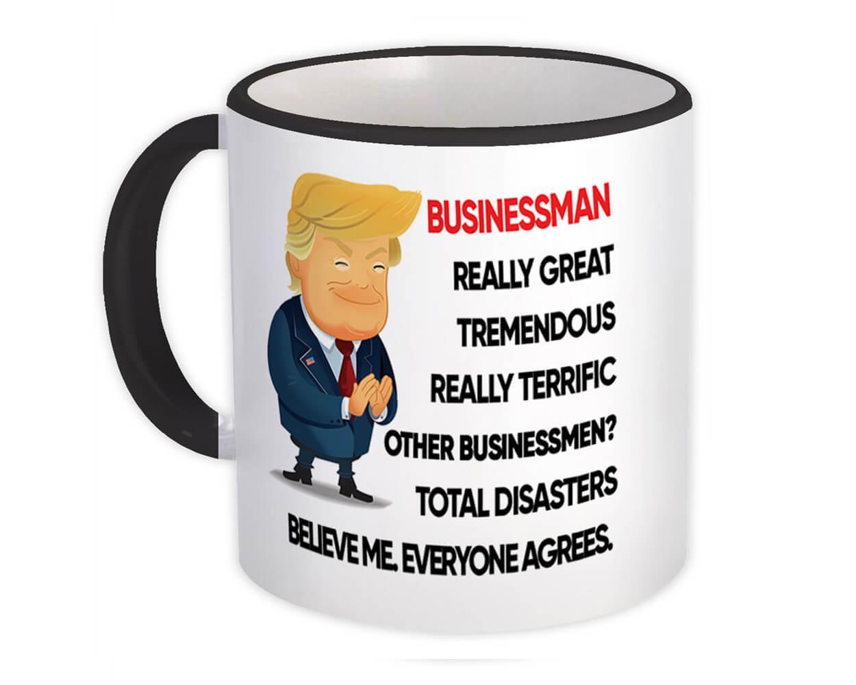 BUSINESSMAN Fun Trump : Gift Mug Terrific Christmas Humor Coworker Office