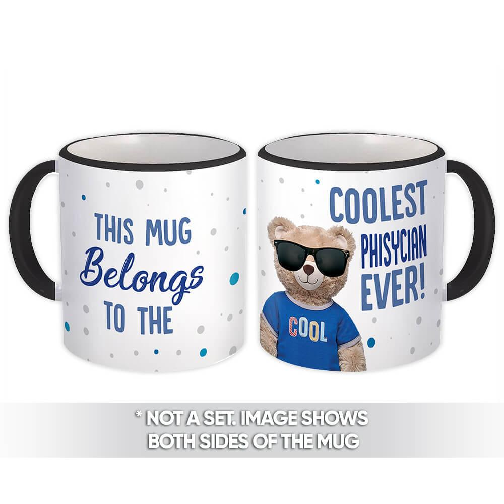 Cool For Physician : Gift Mug Teddy Bear Blue Profession Jobs Occupation Birthday Coolest