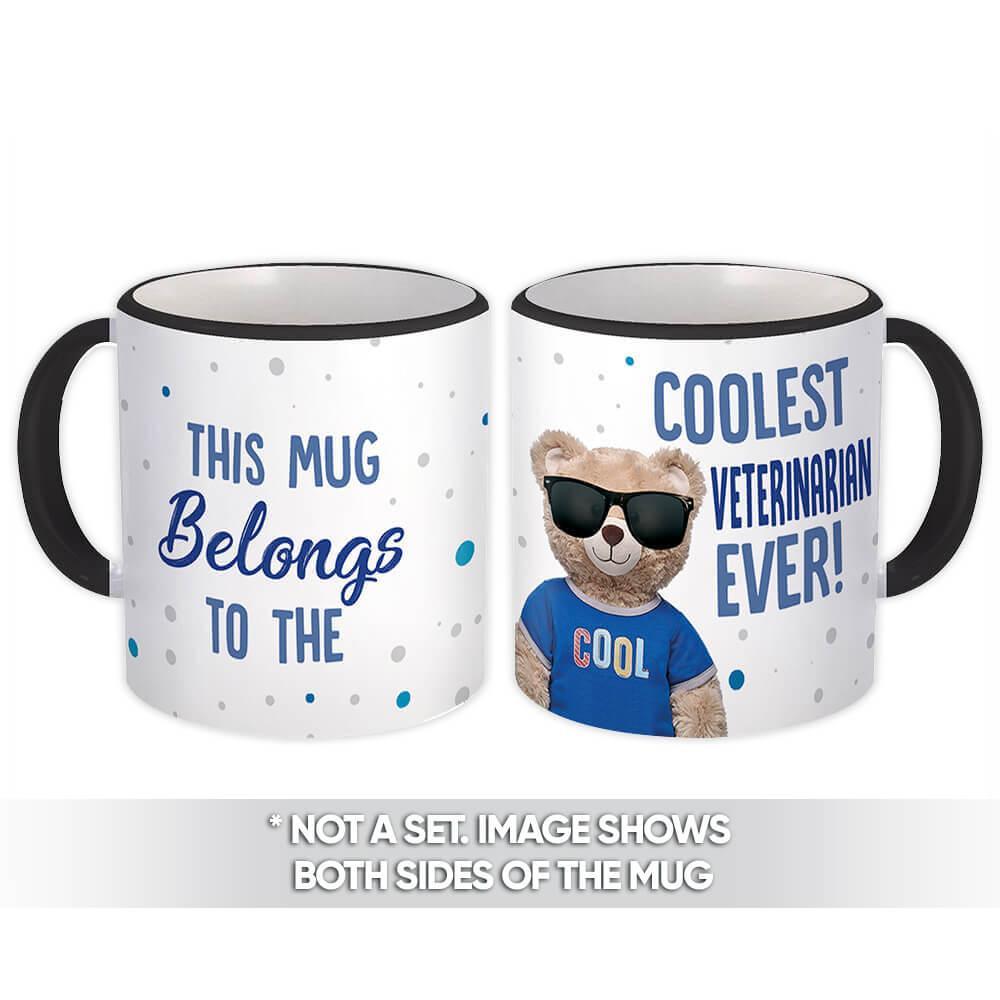 Cool For VETERINARIAN : Gift Mug Teddy Bear Blue Profession Jobs Occupation Birthday Coolest