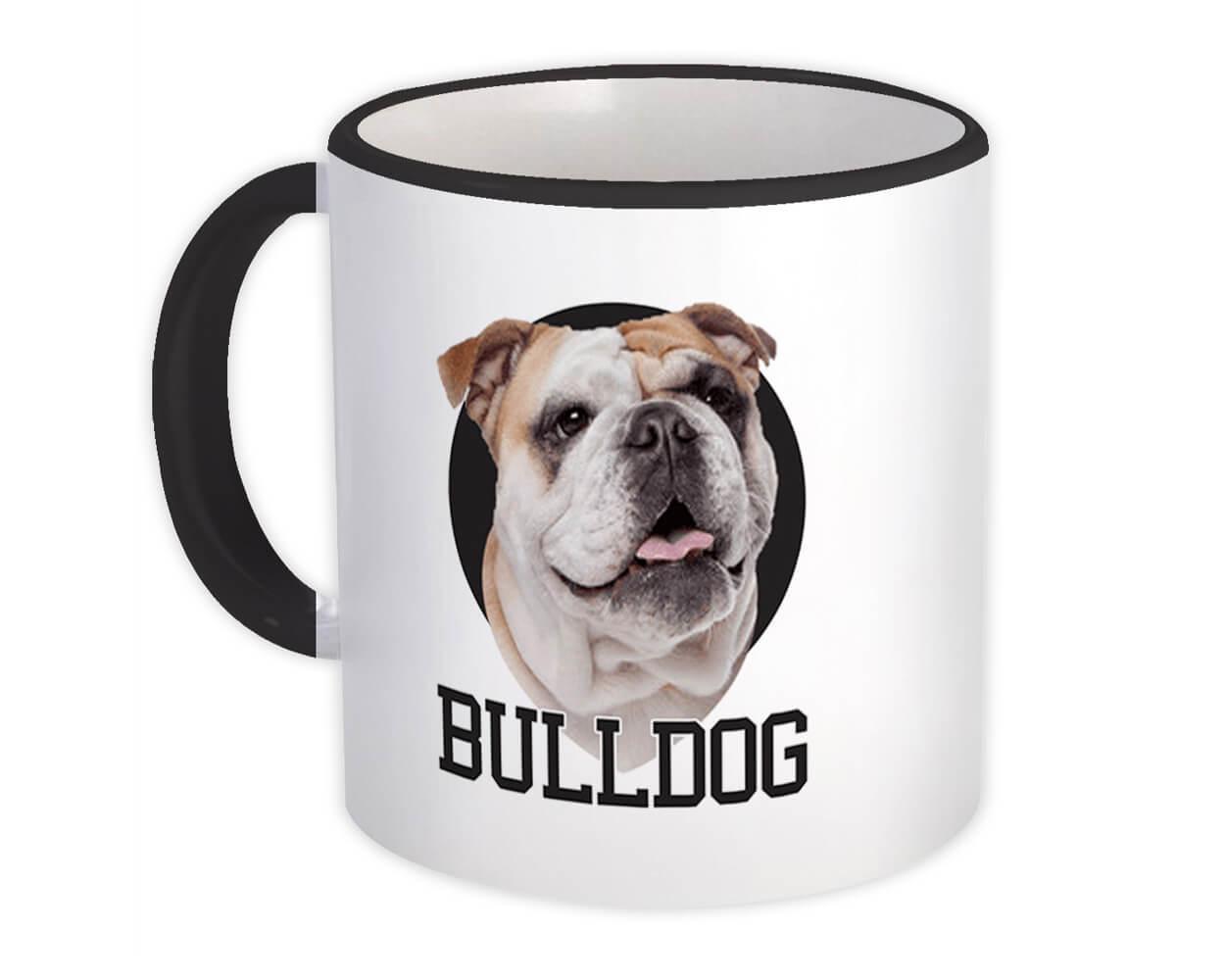 Bulldog : Gift Mug Dog Lover Face Owner Pet Cute Animal