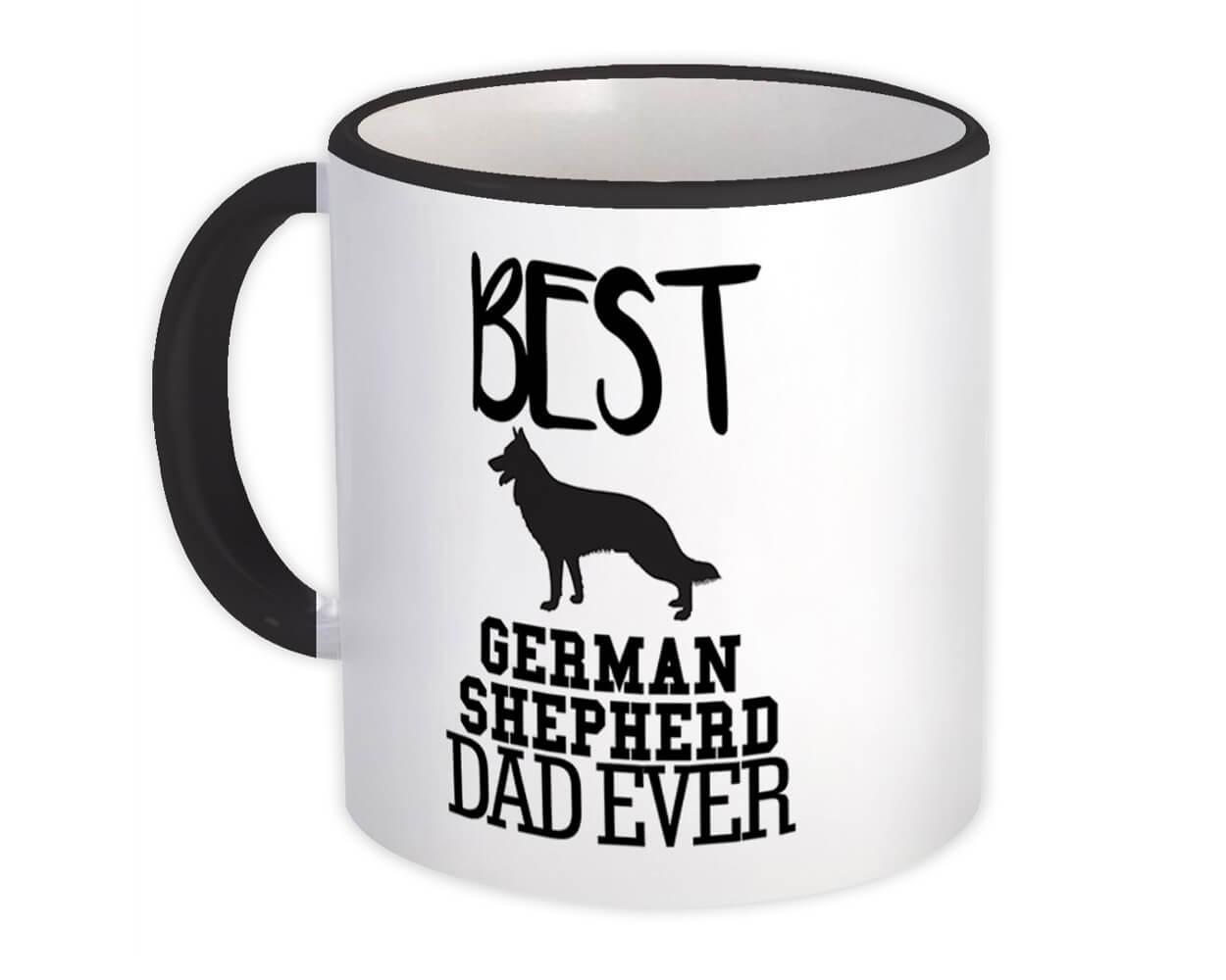 Best German Shepherd Dad Ever : Gift Mug Dog Silhouette Funny Pet Cartoon Owner