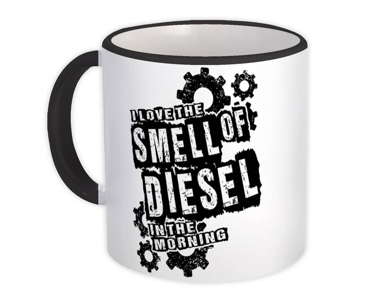 I Love The Smell of Diesel in The Morning : Gift Mug Farm Motor Car Truck