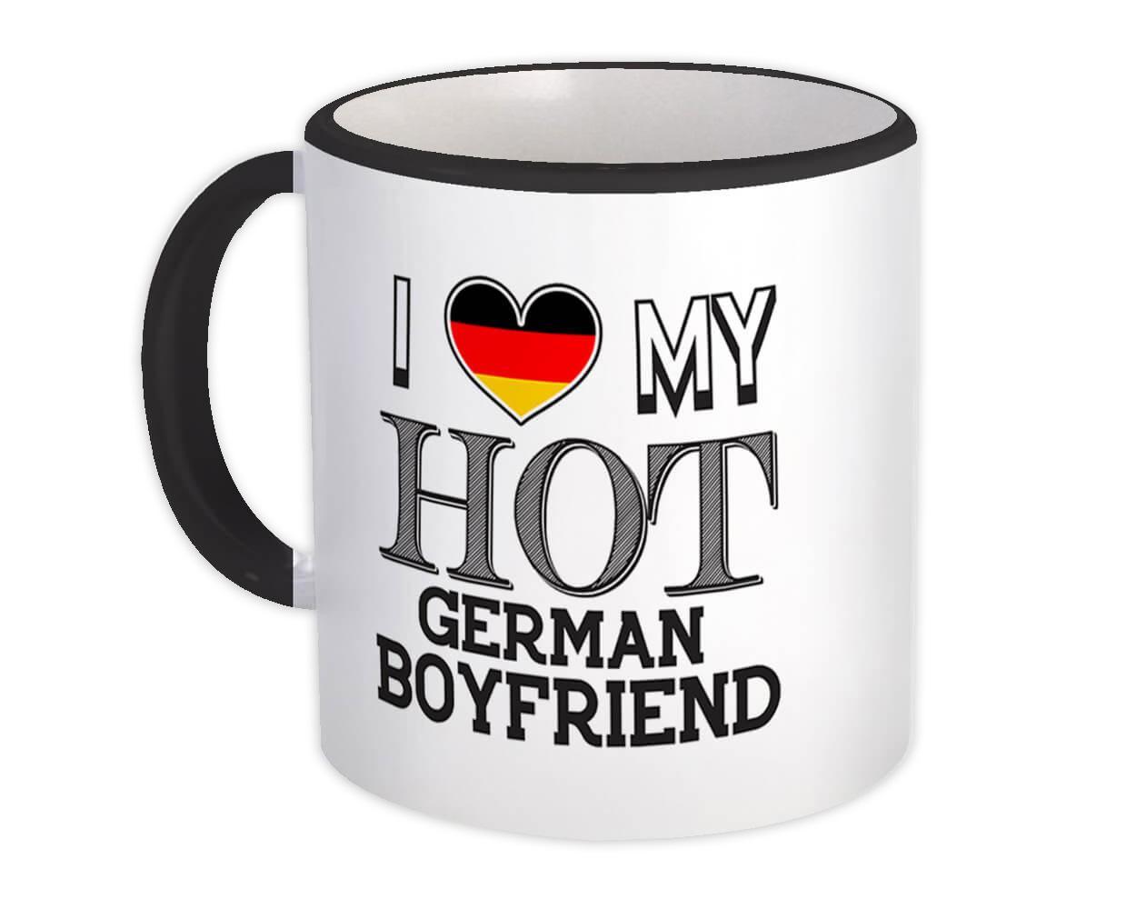 I Love My Hot German Boyfriend : Gift Mug Germany Flag Country Valentines Day