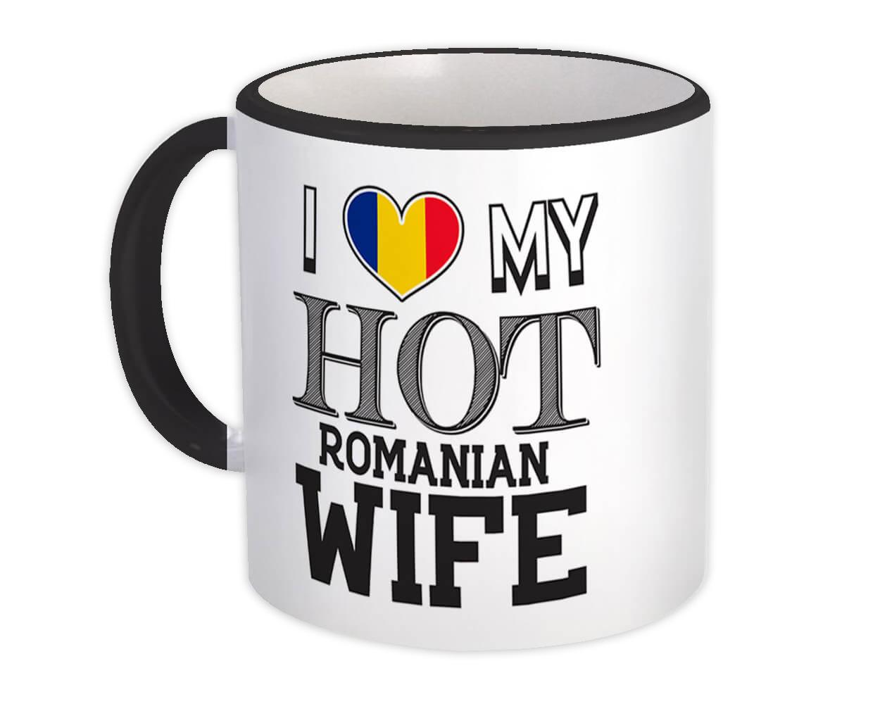 I Love My Hot Romanian Wife : Gift Mug Romania Flag Country Valentines Day
