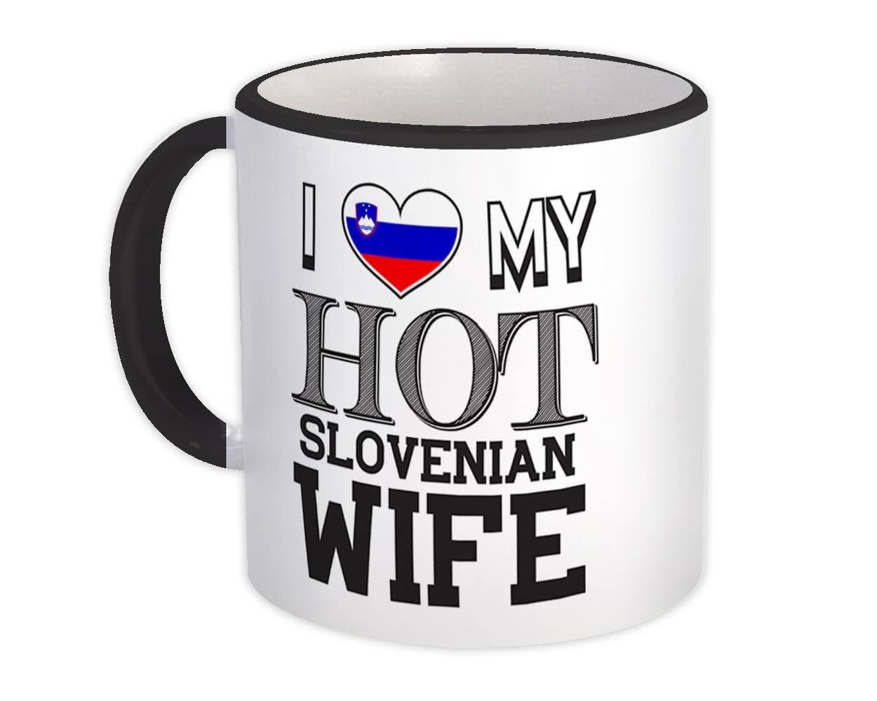 I Love My Hot Slovenian Wife : Gift Mug Slovenia Flag Country Valentines Day