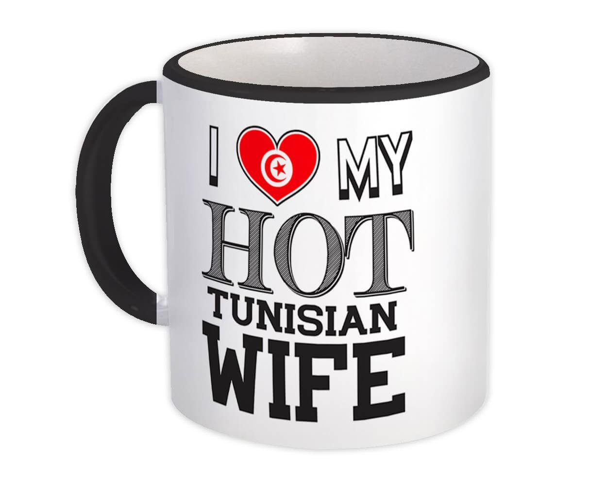 I Love My Hot Tunisian Wife : Gift Mug Tunisia Flag Country Valentines Day