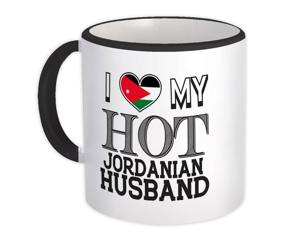 I Love My Hot Jordanian Husband : Gift Mug Jordan Flag Country Valentines Day