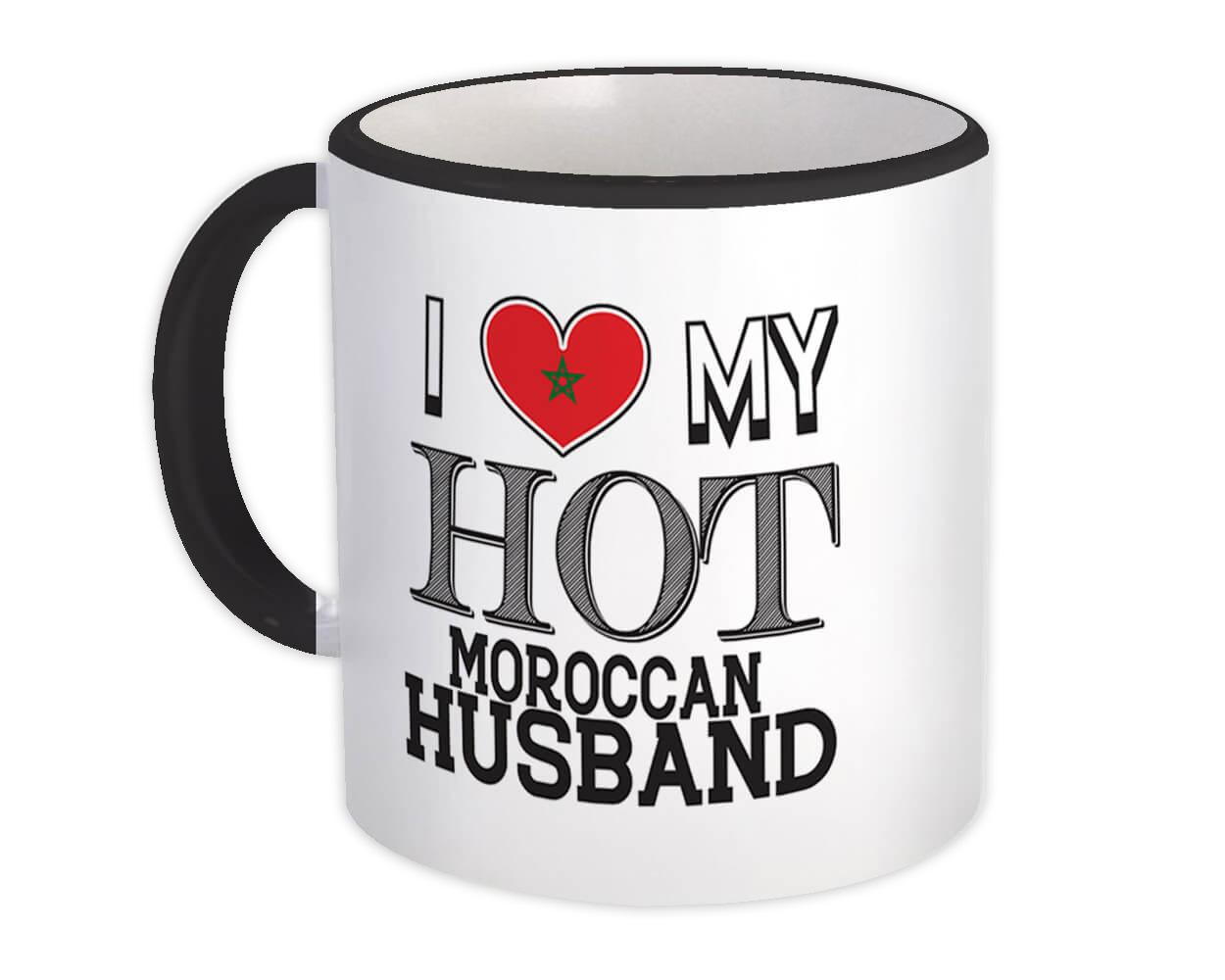 I Love My Hot Moroccan Husband : Gift Mug Morocco Flag Country Valentines Day