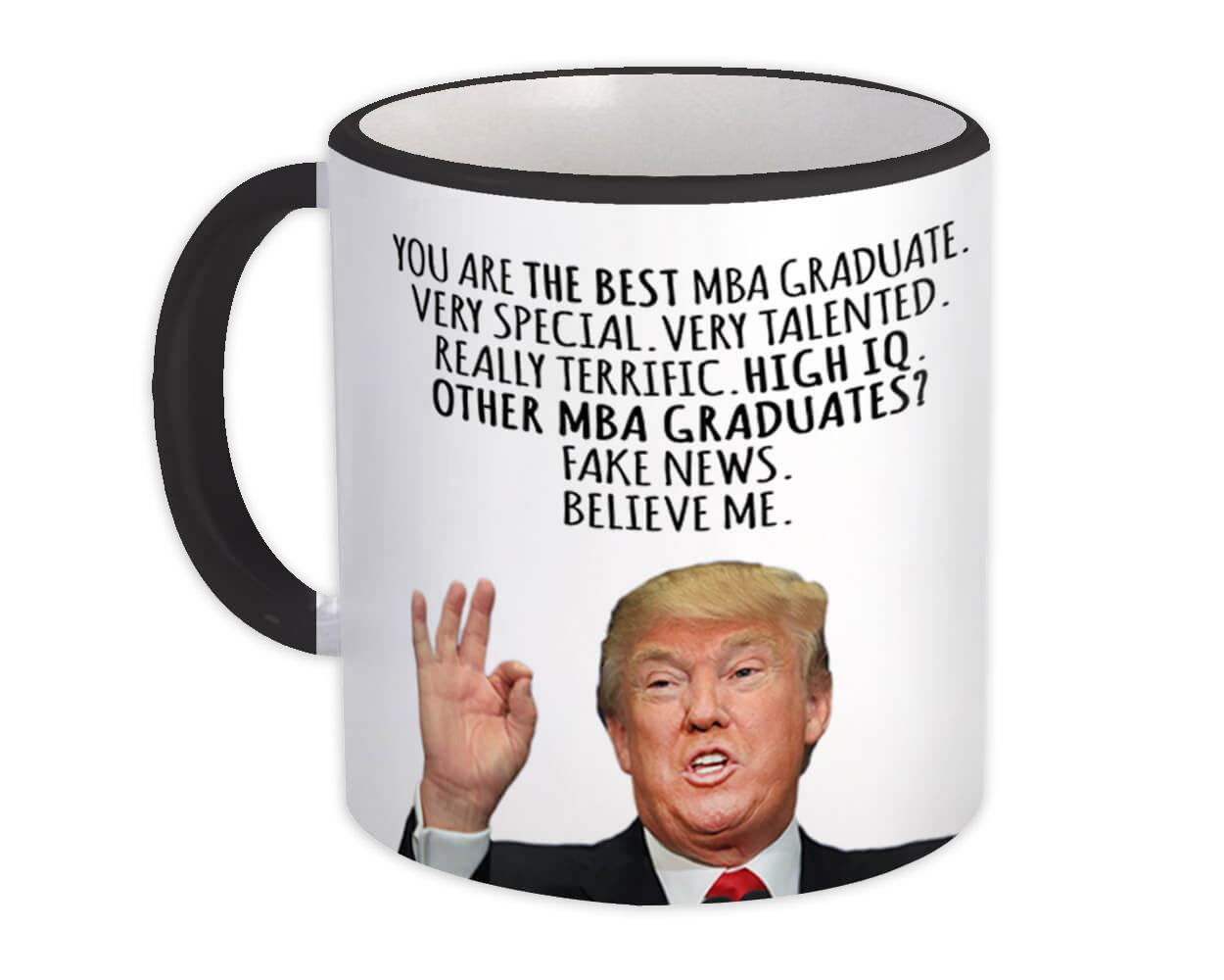 Gift for MBA Graduate : Gift Mug Donald Trump The Best MBA Graduate Funny Christmas