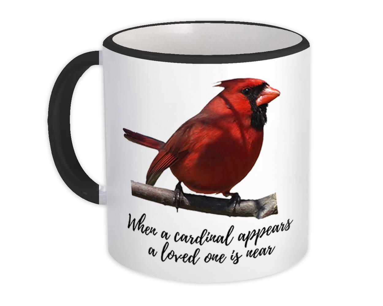 When a Cardinal Appear : Gift Mug Lost Loved One Rememberance Grief