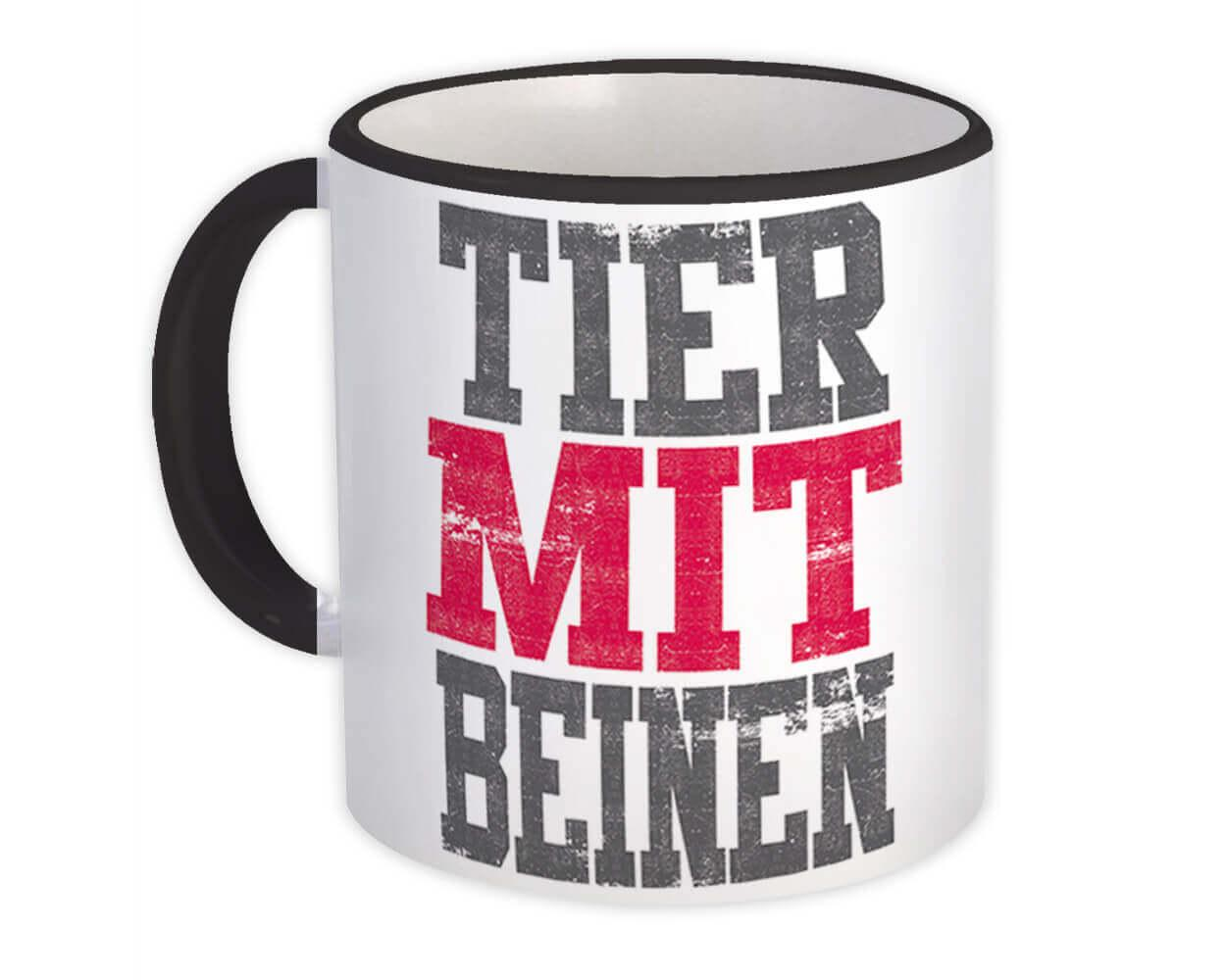 Tier Mit Beinen German : Gift Mug Fun Funny Animal Con Patas