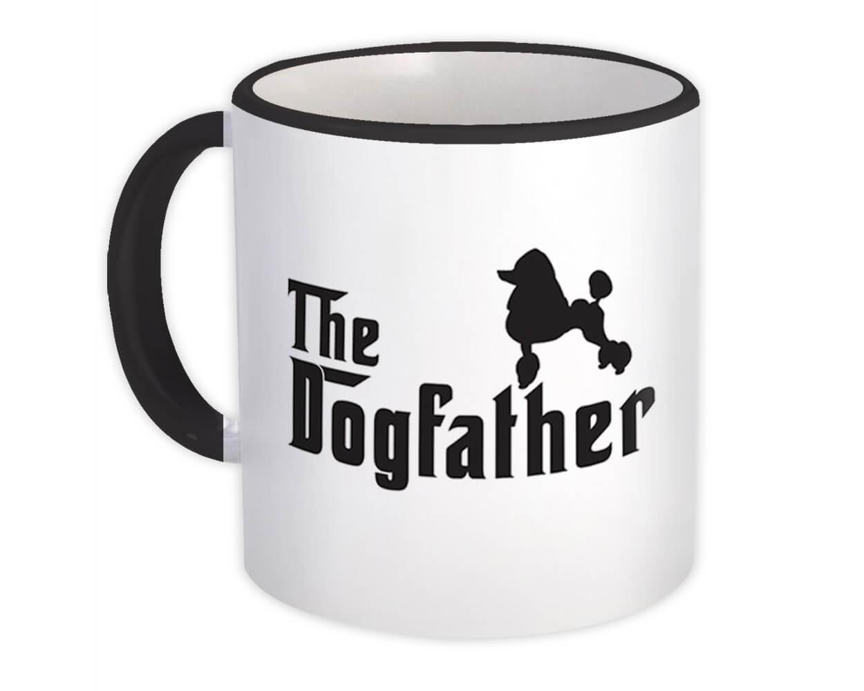 Poodle The Dogfather : Gift Mug Dog Dad Father Pet Dog Animal Mob Mafia