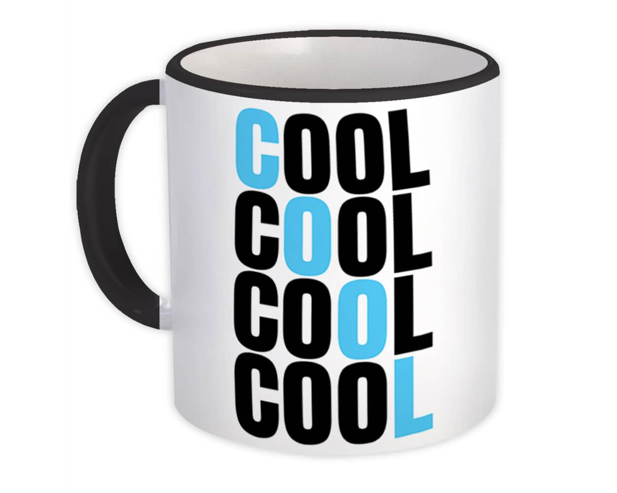 Cool Quote : Gift Mug Kids For Teenagers Wall Poster Friendship Coworker
