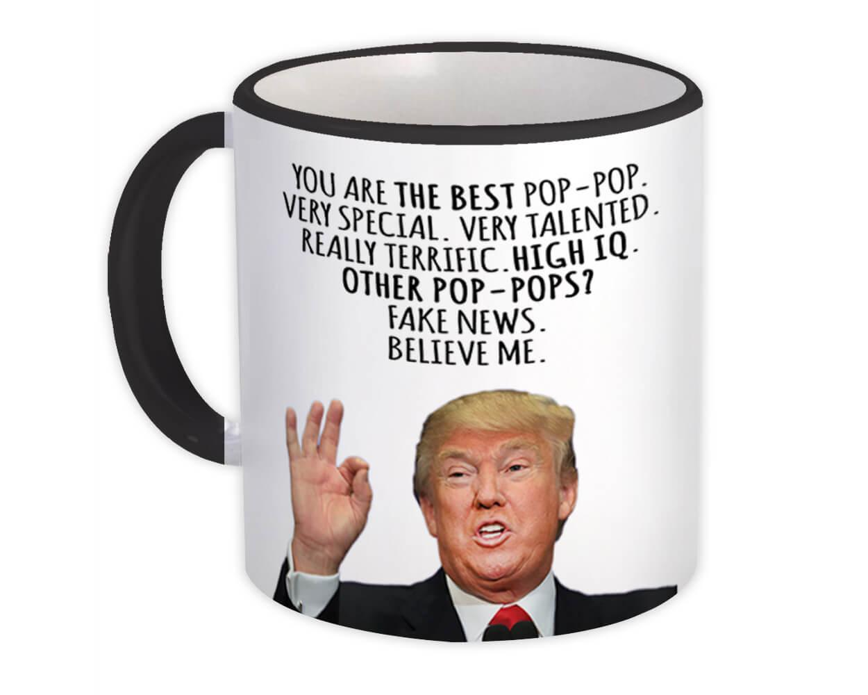 Gift for POP POP : Gift Mug Donald Trump The Best Funny Christmas