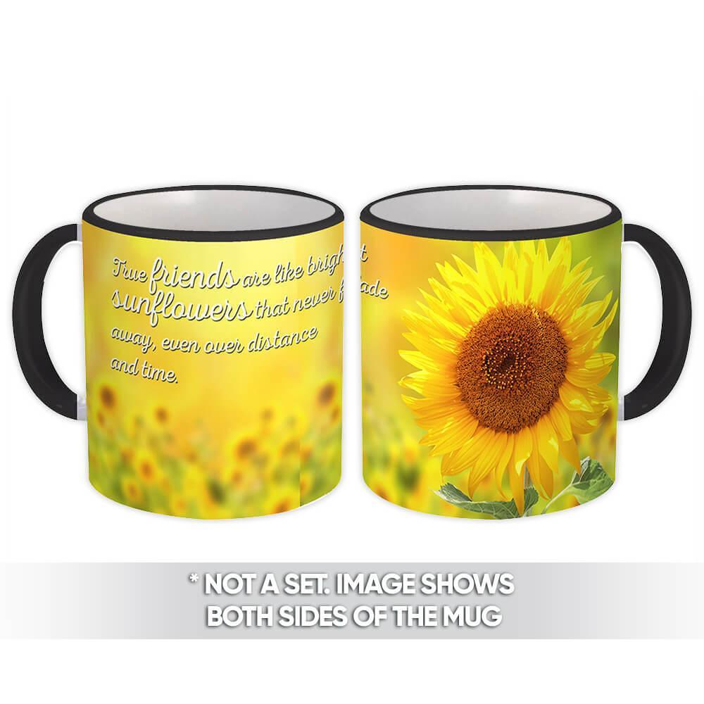 Sunflower Friendship Quote : Gift Mug Flower Floral Yellow Decor Friends