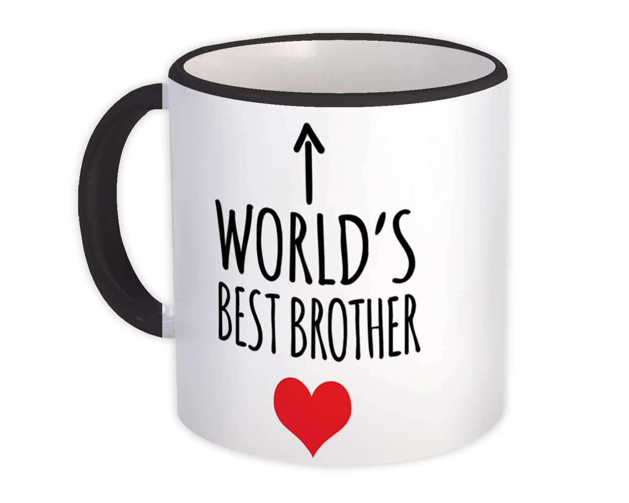 Worlds Best BROTHER : Gift Mug Heart Love Family Work Christmas Birthday