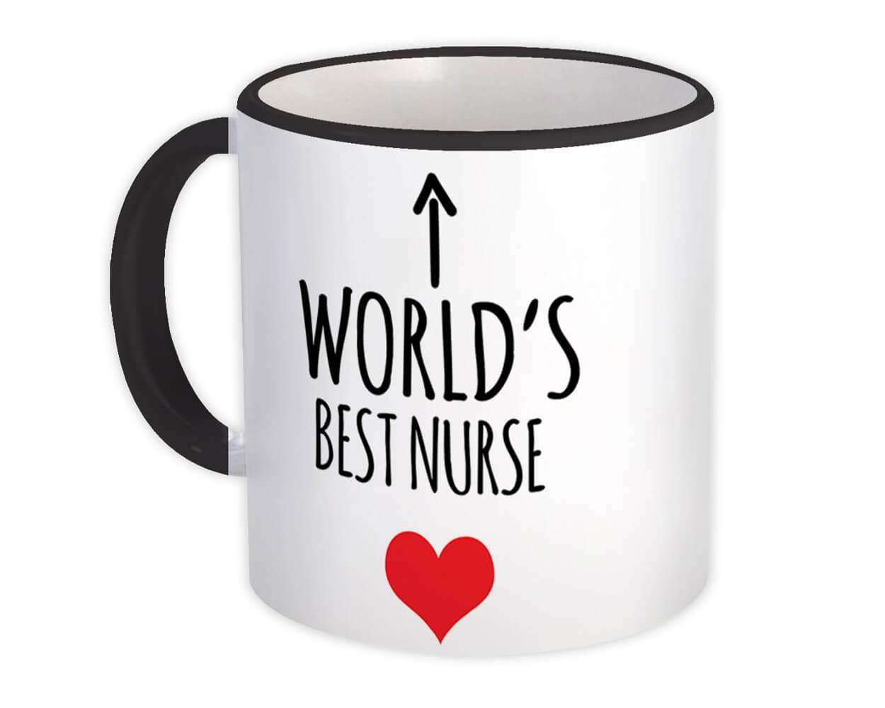Worlds Best NURSE : Gift Mug Heart Love Family Work Christmas Birthday