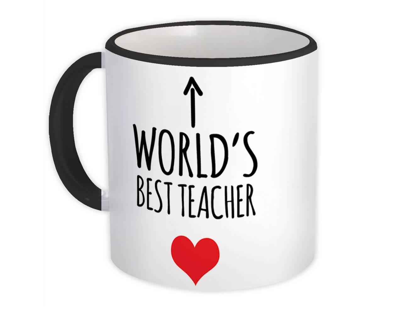 Worlds Best TEACHER : Gift Mug Heart Love Family Work Christmas Birthday