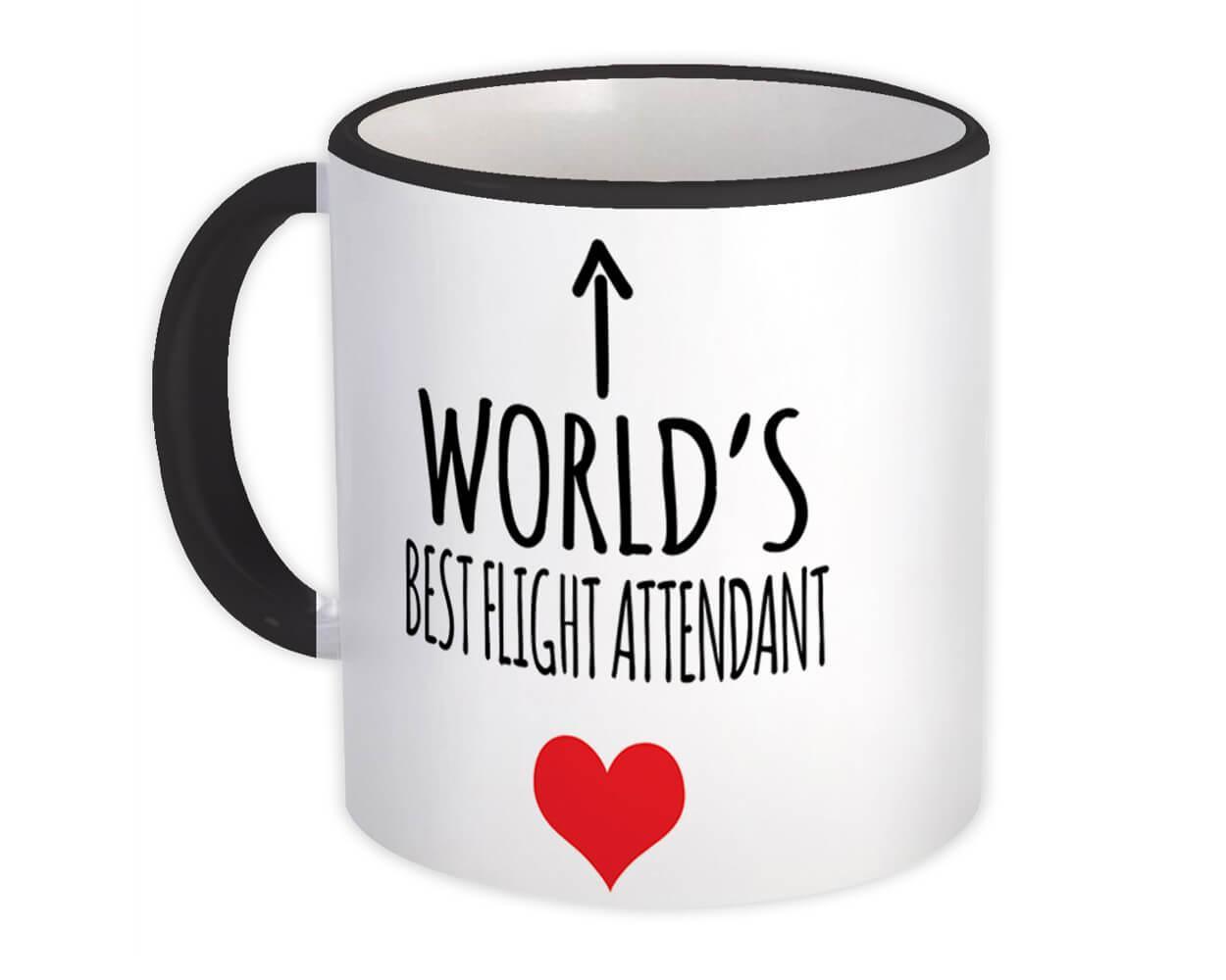 Worlds Best FLIGHT ATTENDANT : Gift Mug Love Family Work Christmas Birthday