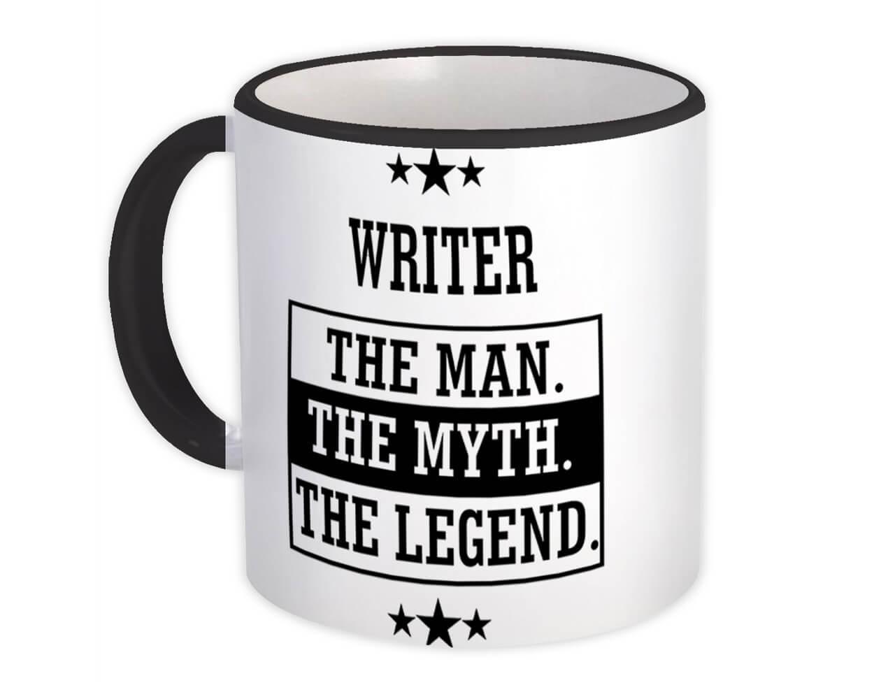 WRITER : Gift Mug The Man Myth Legend Office Work Christmas