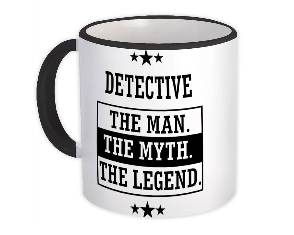 DETECTIVE : Gift Mug The Man Myth Legend Office Work Christmas