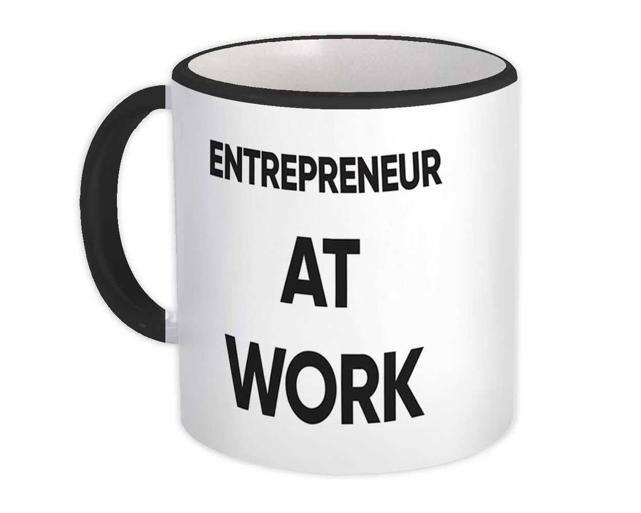 ENTREPRENEUR At Work : Gift Mug Job Profession Office Coworker Christmas