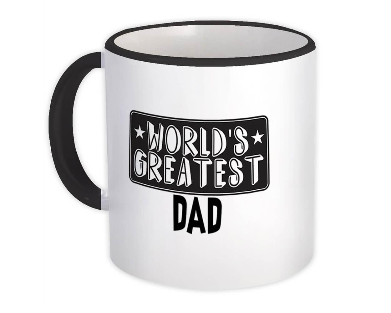 World Greatest DAD : Gift Mug Family Christmas Birthday Father