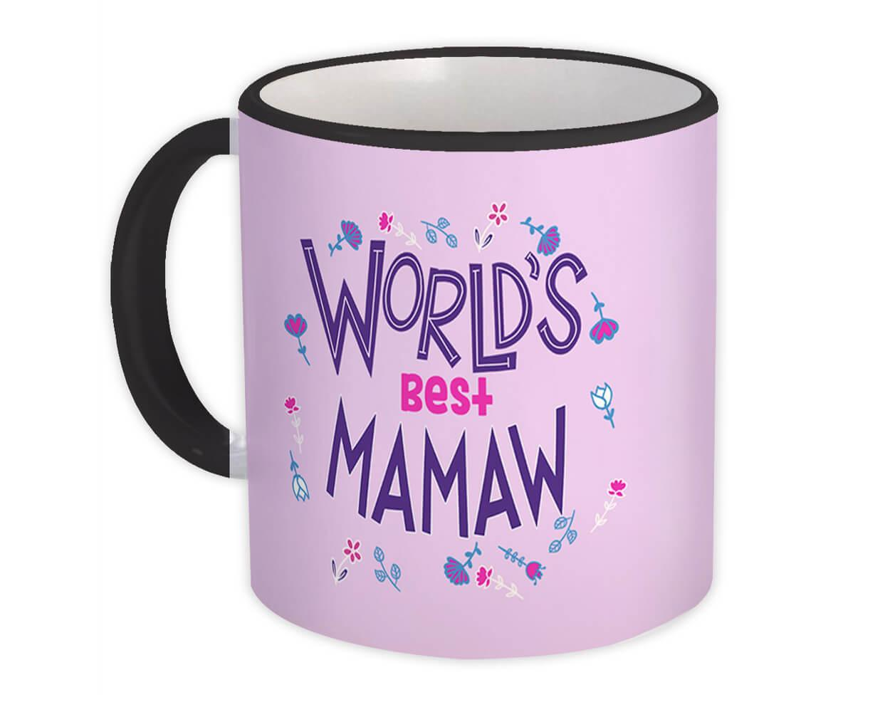 Worlds Best MAMAW : Gift Mug Great Floral Birthday Family Grandma Grandmother