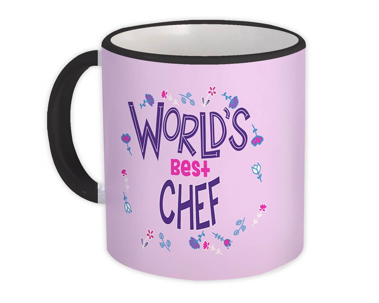 Worlds Best CHEF : Gift Mug Great Floral Profession Coworker Work Job