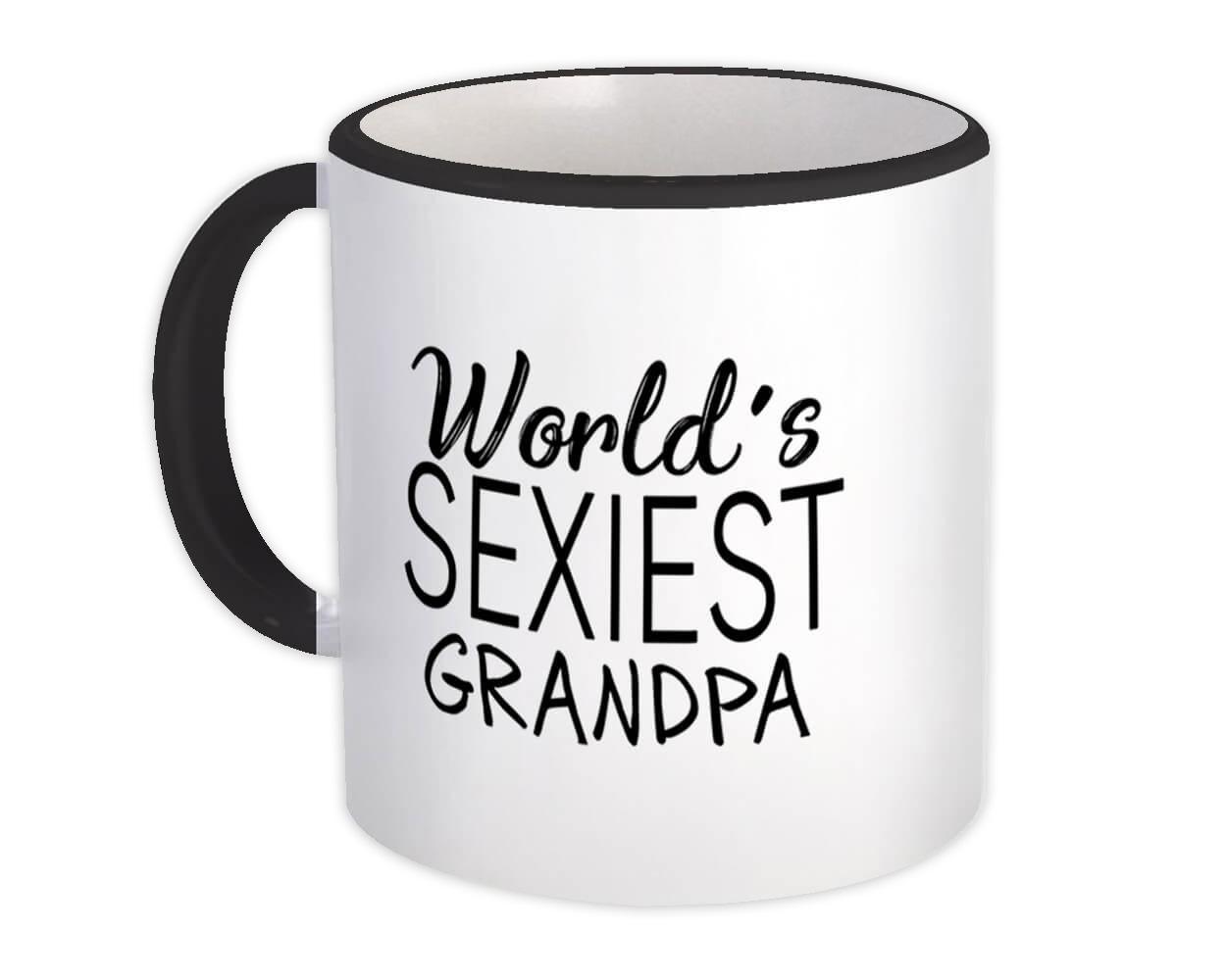 Worlds Sexiest GRANDPA : Gift Mug Family Birthday Christmas Grandfather