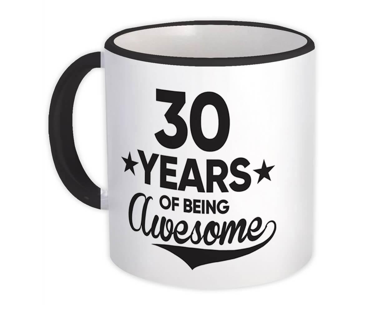 30 Years of Being Awesome : Gift Mug 30th Birthday Baseball Script Happy Cute