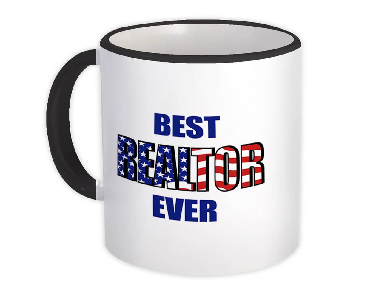 Best REALTOR Ever : Gift Mug USA Flag American Patriot Coworker Job