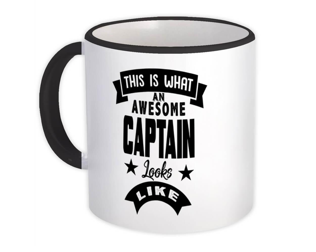 This is What an Awesome CAPTAIN Looks Like : Gift Mug Work Coworker Christmas