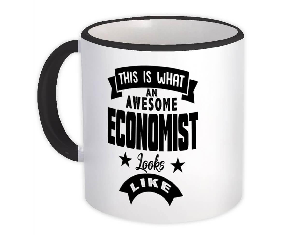 This is What an Awesome ECONOMIST Looks Like : Gift Mug Work Coworker Christmas