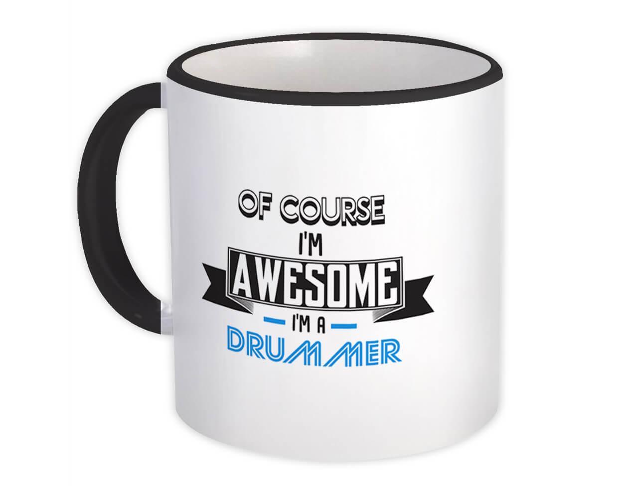 Awesome DRUMMER : Gift Mug Family Work Birthday Christmas