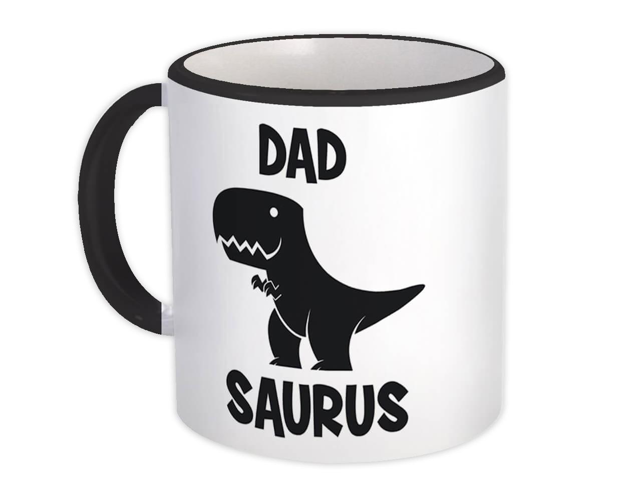DAD Saurus : Gift Mug Birthday Dinosaur T Rex cute Family Father