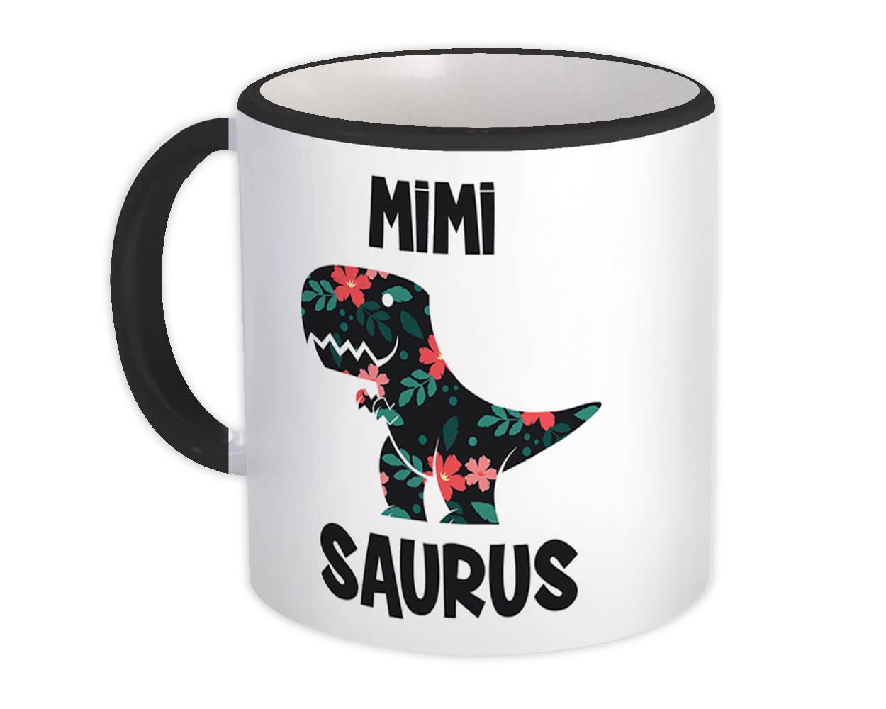 MIMI Saurus : Gift Mug Birthday Dinosaur T Rex cute Family Grandma Grandmother