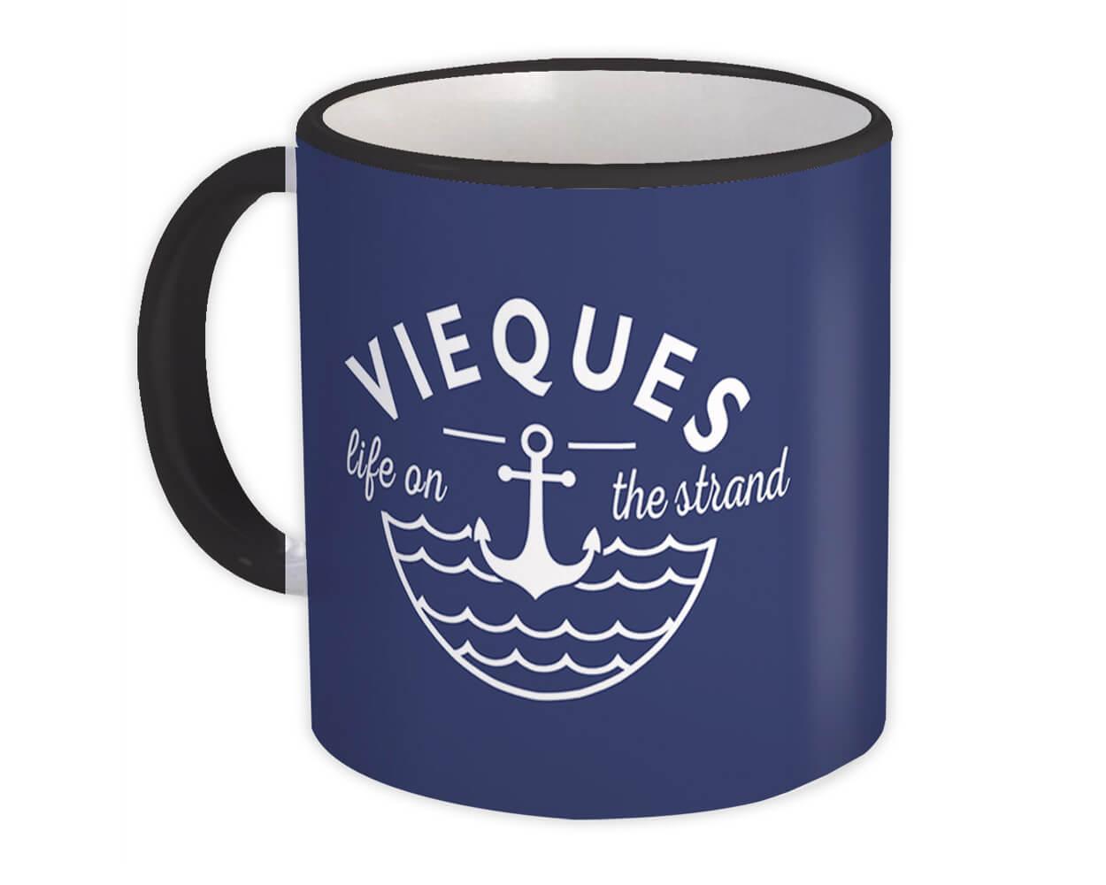 Vieques Life on the Strand : Gift Mug Beach Travel Souvenir Puerto Rico