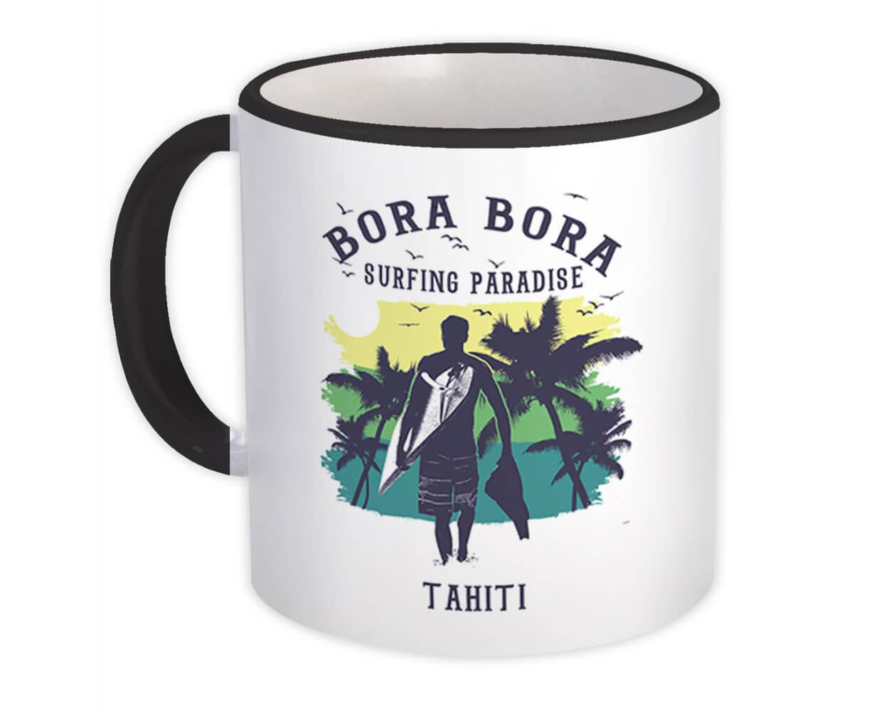 Bora Bora French Polynesia : Gift Mug Surfing Paradise Beach Tropical Vacation