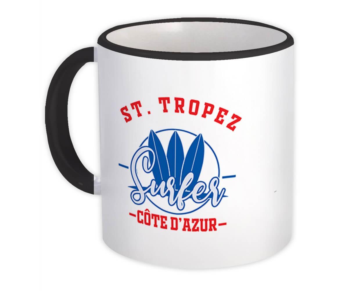 St. Tropez France : Gift Mug Surfer Tropical Souvenir Travel