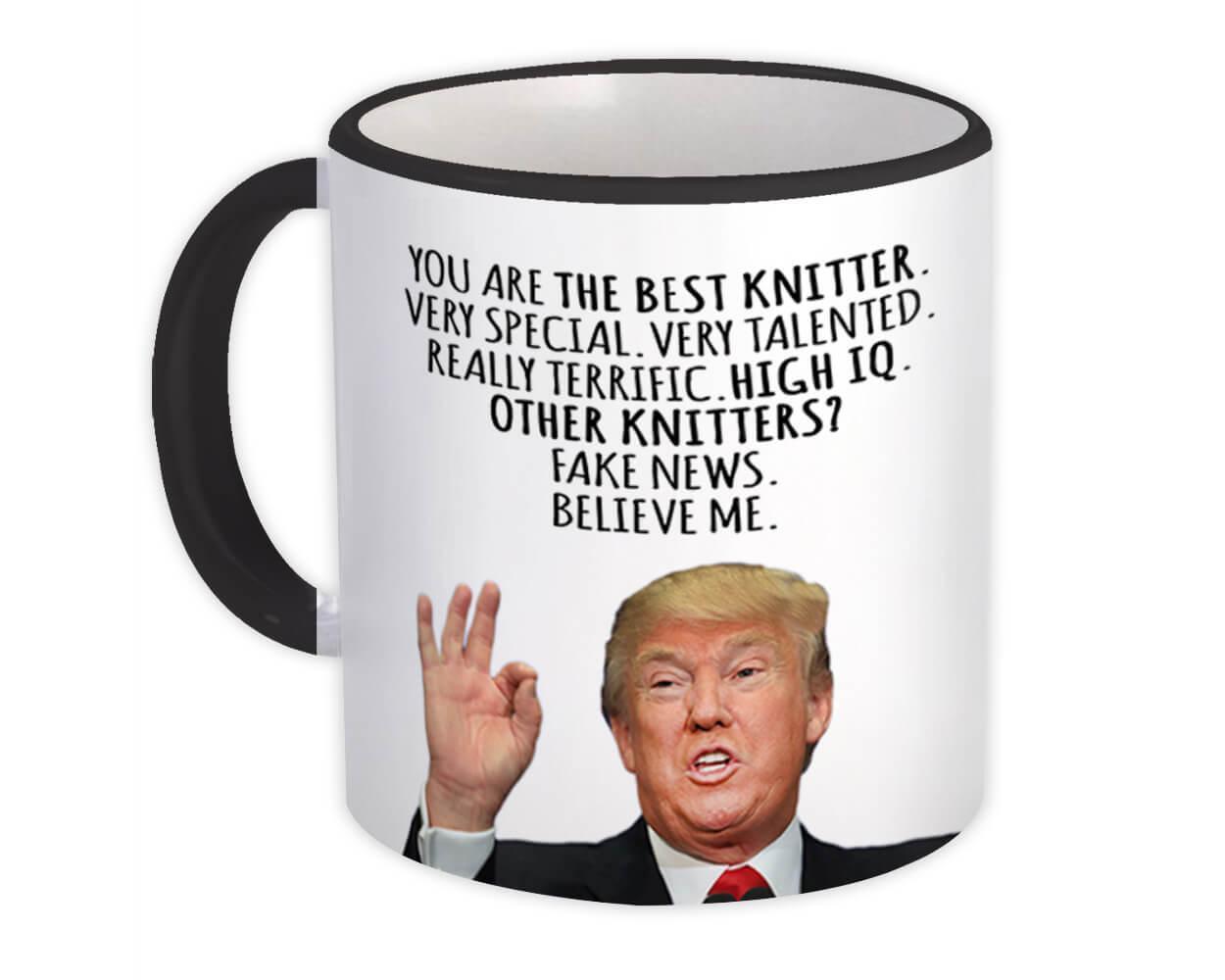 KNITTER Funny Trump : Gift Mug Best KNITTER Birthday Christmas Jobs