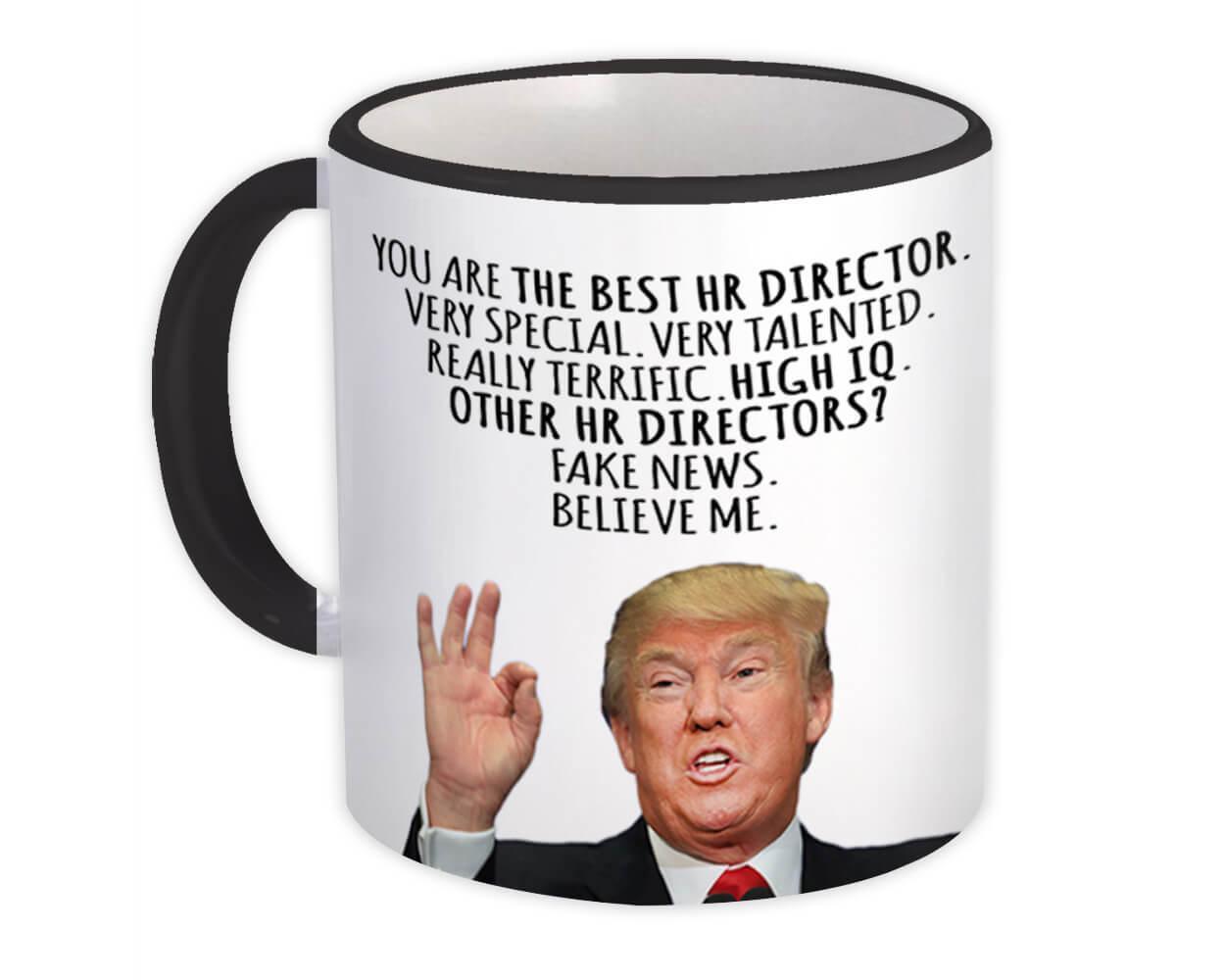 HR DIRECTOR Funny Trump : Gift Mug Best HR DIRECTOR Birthday Christmas Jobs