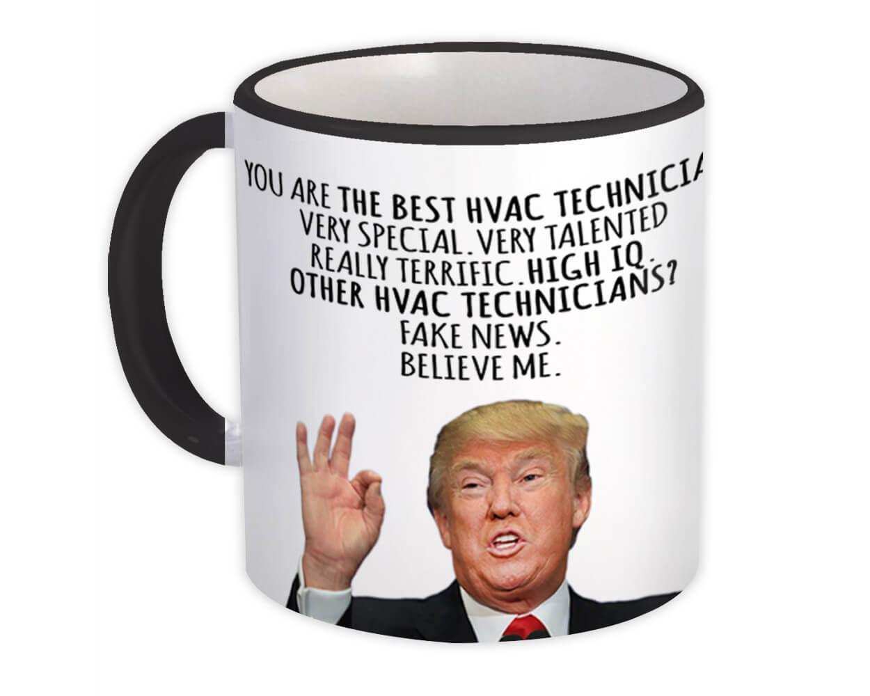 HVAC TECHNICIAN Funny Trump : Gift Mug Best Birthday Christmas Jobs