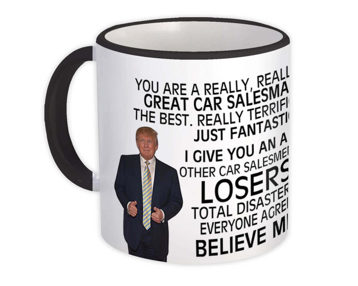 CAR SALESMAN Funny Trump : Gift Mug Great CAR SALESMAN Birthday Christmas Jobs