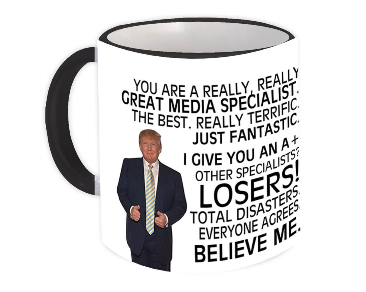 MEDIA SPECIALIST Funny Trump : Gift Mug Great Birthday Christmas Jobs