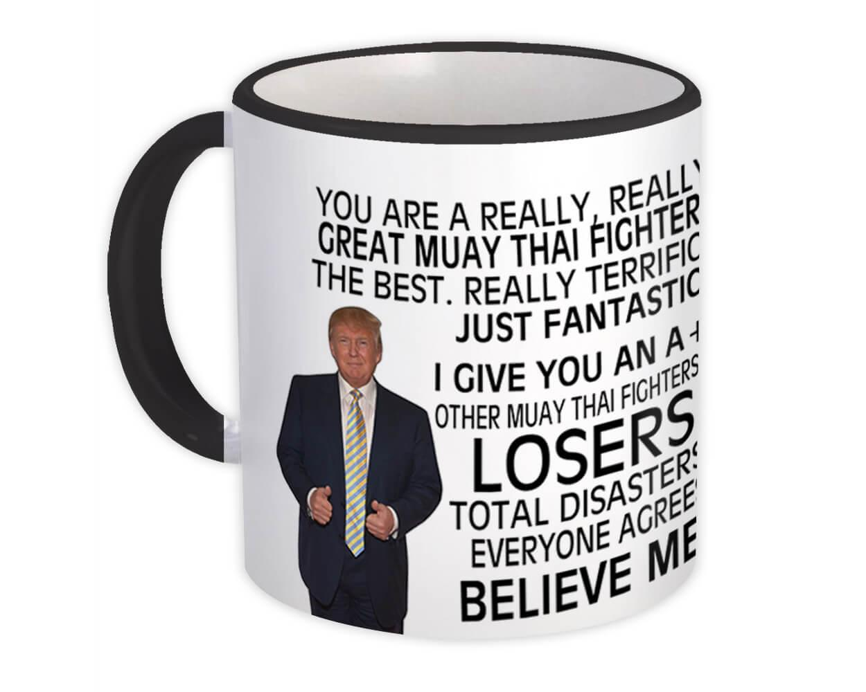 Gift for Muay Thai Fighter : Gift Mug Donald Trump Great Muay Thai Fighter Funny Christmas