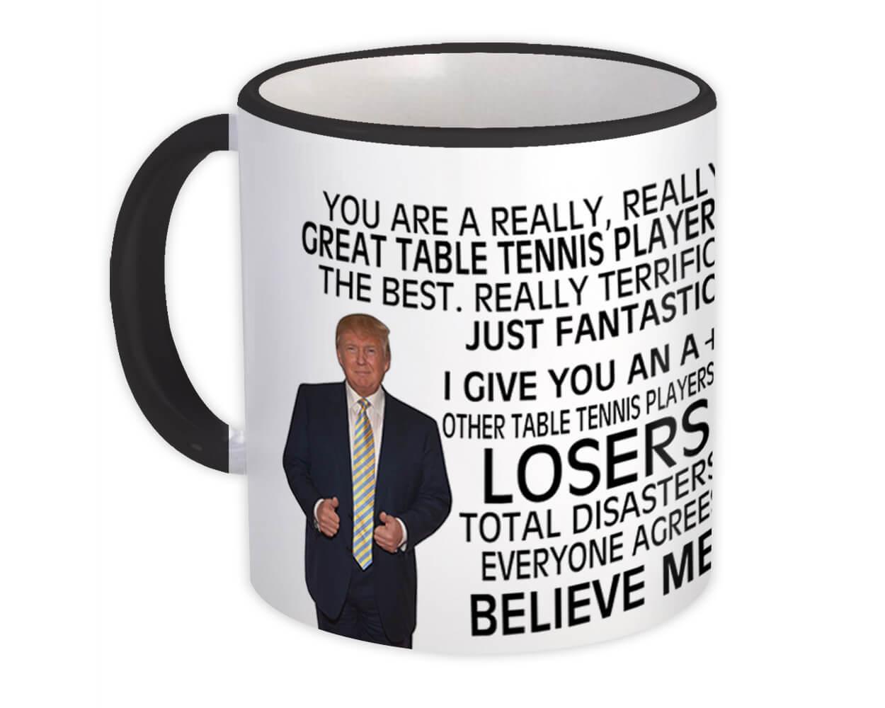 Gift for Table Tennis Player : Gift Mug Donald Trump Great Table Tennis Player Funny Christmas